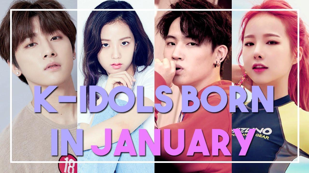 K Idols Born In January Youtube