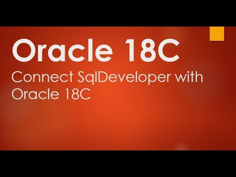 Connect SqlDeveloper with Oracle 18C