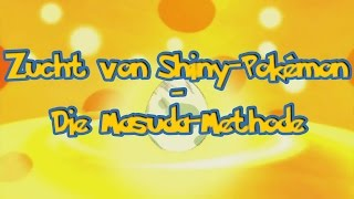 Zucht von Shiny-Pokémon - Die Masuda-Methode - Pokémon X/Y - OR/AS - Sonne/Mond