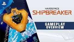 Hardspace: Shipbreaker - Gameplay Overview Trailer | PS4
