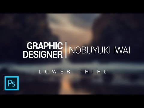 How To Make Lower Third Animation In Photoshop