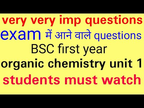 BSC first year organic chemistry unit 1 important questions , knowledge ADDA BSC first year organic