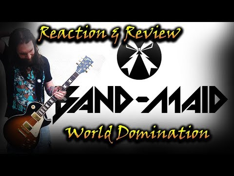 Album Reaction & Review - World Domination / Band-Maid