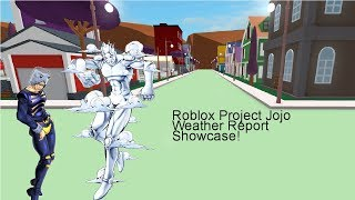 Roblox Project Jojo Weather Report Showcase!