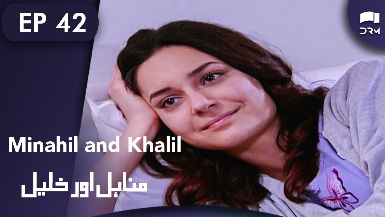 Minahil Aur Khalil - Episode 42 | Manahil and Khalil | Turkish Drama | Urdu Dubbing | RC1