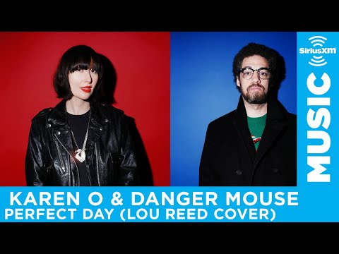 "Karen O and Danger Mouse - ""Perfect Day"" (Lou Reed Cover) [LIVE @ SiriusXM]"