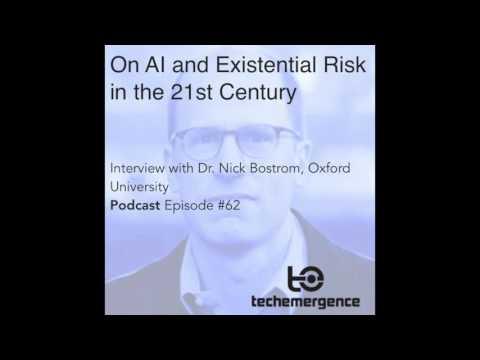 Dan Faggella Interviews Nick Bostrom on the TechEmergence Podcast