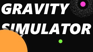 Gravity Simulator Trailer