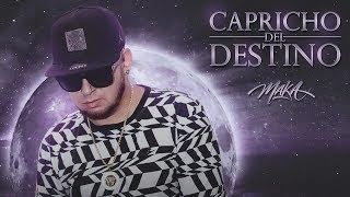 Maka - Capricho Del Destino