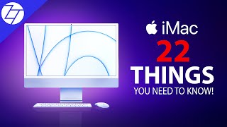 2021 iMac - 22 Things You NEED to KNOW!