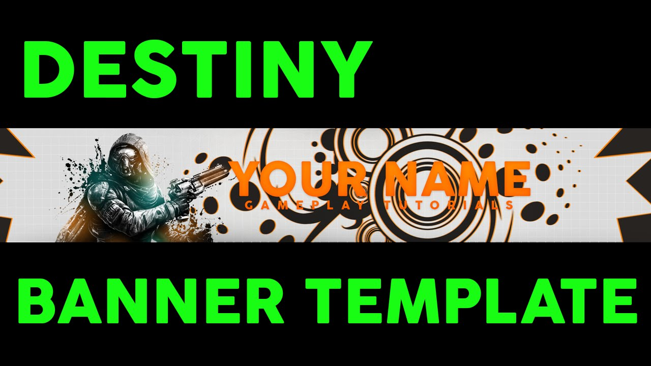 Destiny Banner Template - FREE YouTube Channel Art Template - PSD