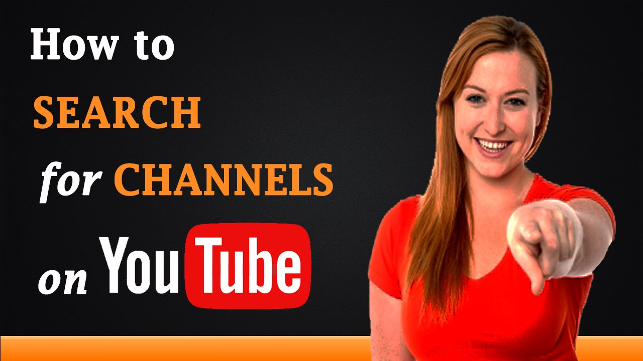 How To Search For Channels On Youtube Youtube
