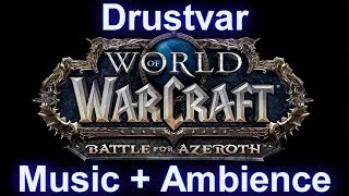 Drustvar Zone Music (with ambience sounds) - Warcraft Battle for Azeroth Music