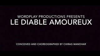 wordPLAY Productions Presents: LE DIABLE AMOUREUX