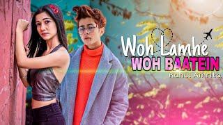 Woh Lamhe Woh Baatein   Rahul Amrita   Romantic Sad School Love Story   Tik Tok Famous Song 2020