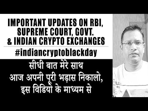Important Updates on Indian Crypto Future, RBI, Supreme Court, Govt., ZebPay & other Crypto Exchages