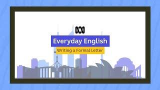 Everyday English: Writing a foŗmal letter