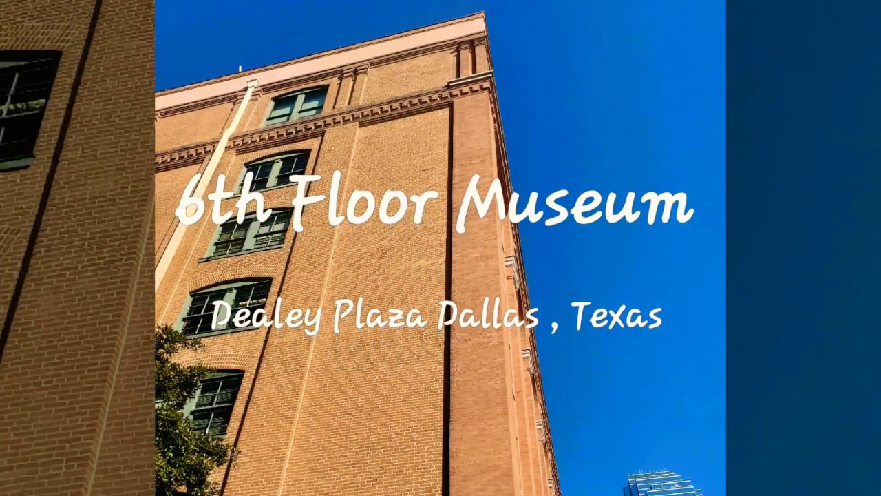 The 6th Floor Museum in Dealey Plaza in