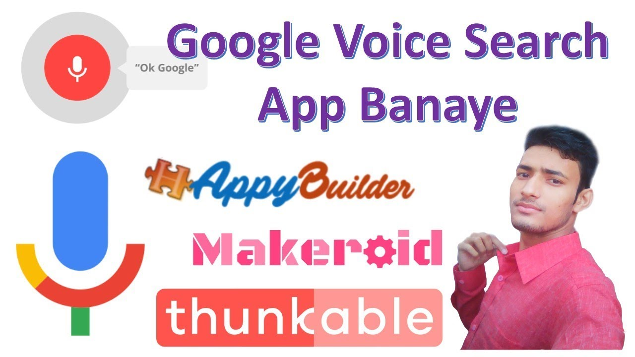 Google Voice Search Professional App banaye thunkable appybuilder me  thunkable tutorial in hindi
