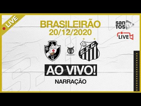 🔴 AO VIVO: VASCO 1 x 0 SANTOS | BRASILEIRÃO (20/12/20)