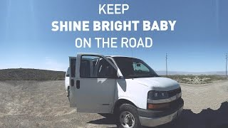 Keep Shine Bright Baby On The Road
