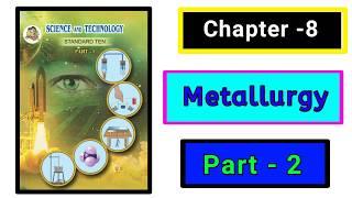 Part-2 ch-8th Metallurgy science class 10th new syllabus Maharashtra board.