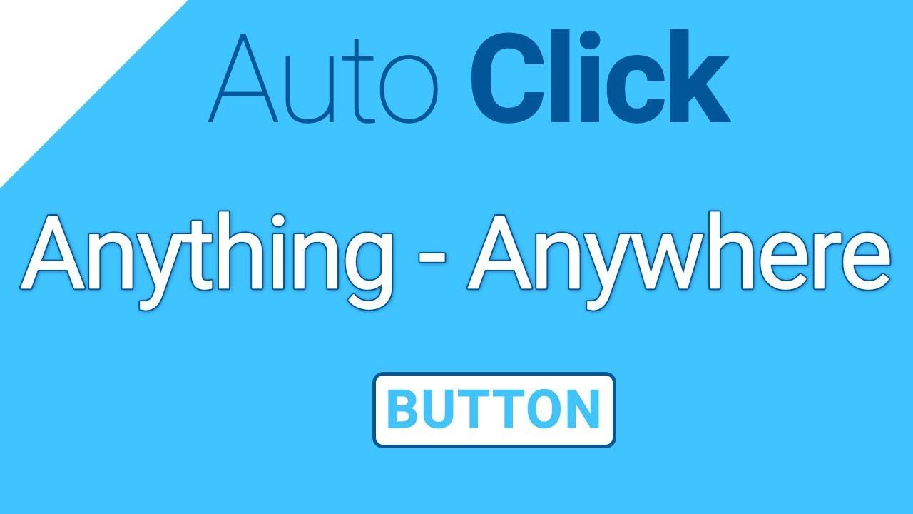 Auto Click | Auto Click Like PRO | Anything | Anywhere