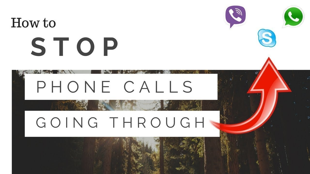 How to stop normal phone calls going through Skype, Viber or WhatsApp etc