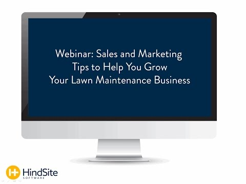 Sales and Marketing Tips to Help You Grow Your Lawn Maintenance Business