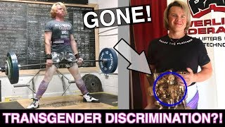 ALL TRANSGENDER WOMEN BANNED FROM POWERLIFTING!   JUSTICE OR JUDGEMENT?