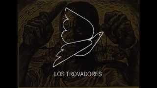 LOS TROVADORES - CASAMIENTO DE NEGROS (VIOLETA PARRA)