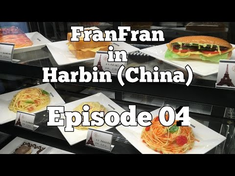 FranFran in Harbin (China) - EN - Episode 04