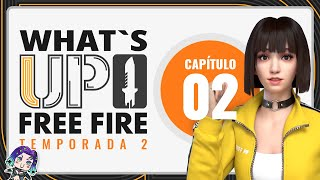 What's up Free Fire - Ep. 2 Temp. 2 | ¿Subir de nivel a los personajes será GRATIS? 😲🔥