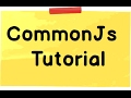 CommonJs  module Tutorial