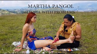 MARTHA ♥ PANGOL, LIMPIA (Spiritual cleansing) with problems (Faintness). ASMR, MASSAGE,