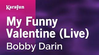 Karaoke My Funny Valentine (Live) - Bobby Darin *