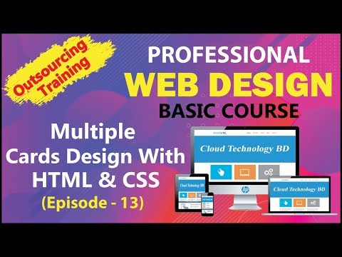 How To Create Multiple Cards Design With HTML & CSS - (Episode - 13) || Cloud Technology BD