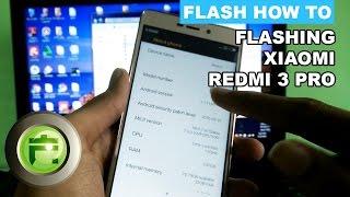 Flashing Xiaomi Redmi 3 Pro/Prime - Flash Gadget Store Indonesia