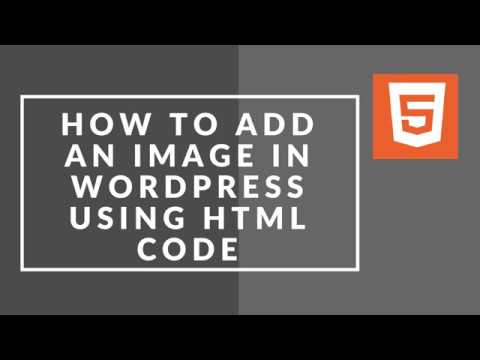 How To Add An Image In WordPress Using HTML Code