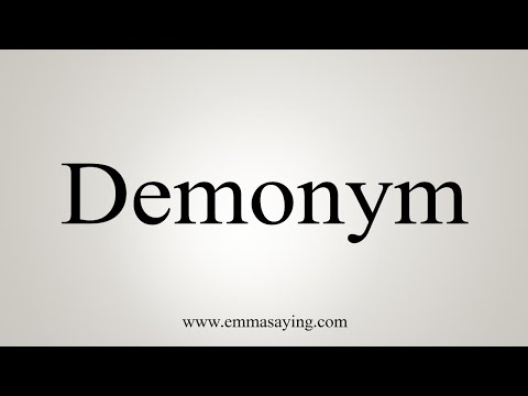 How To Pronounce Demonym