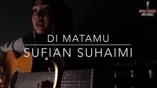 Dimatamu - Sufian Suhaimi by Hani Shamsul