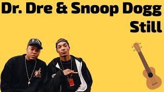 Dr. Dre Ft. Snoop Dogg Still. Ukulele tutorial.mp3