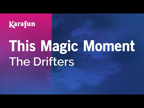 Karaoke This Magic Moment - The Drifters *