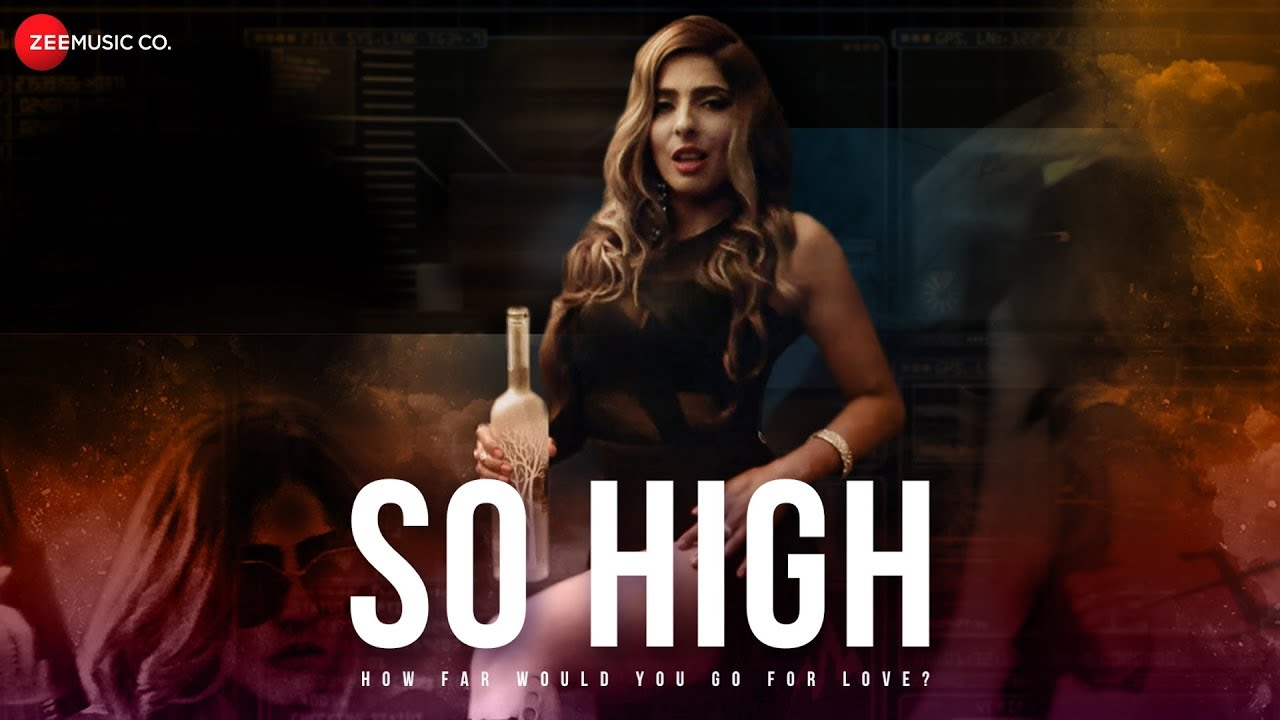 So High - Official Music Video | PRIYA | Rohit Kishnani