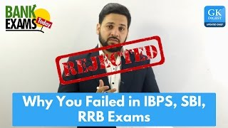 Why Students Fail in IBPS, SBI, RRB exams