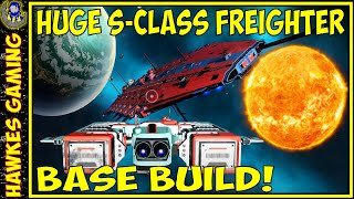 No Man's Sky Freighter Base Build - Building a HUGE BASE on my S Class Freighter in No Man's Sky