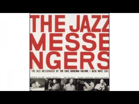 The Jazz Messengers - At The Cafe Bohemia, Vol. 1 (1955)