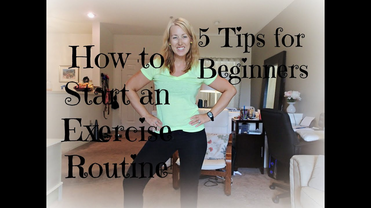 5 Tips for Starting a Fitness Routine 5 Tips for Starting a Fitness Routine new picture