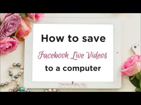 How to save Facebook live videos to your computer