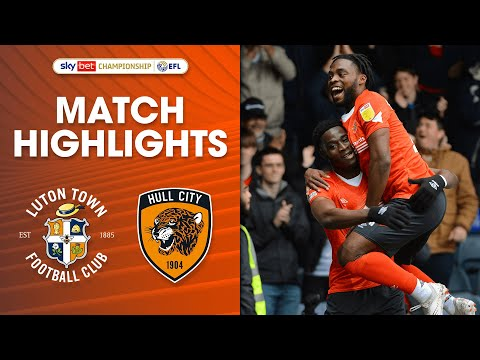 Luton Hull Goals And Highlights